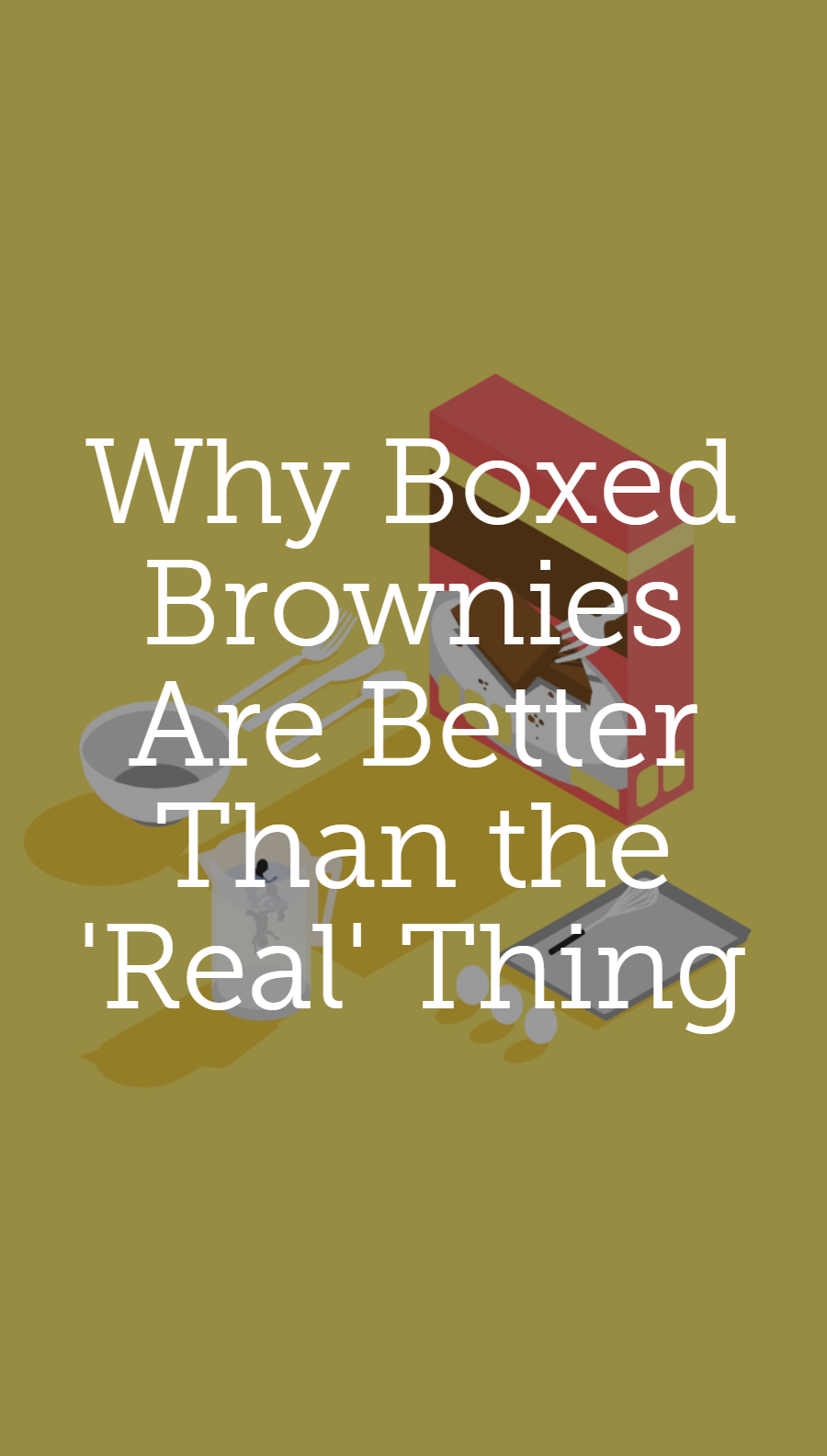 Why boxed brownies are better than the real thing malvernweather Images