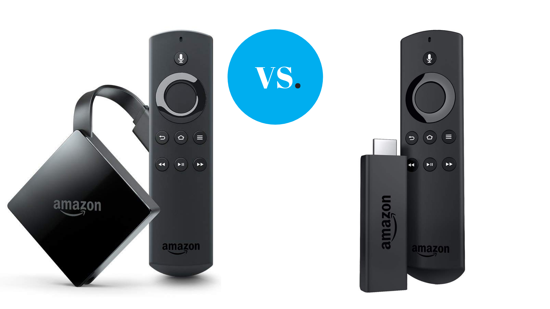 Fire Tv Vs Fire Tv Stick What S The Difference And Which One Is The Best